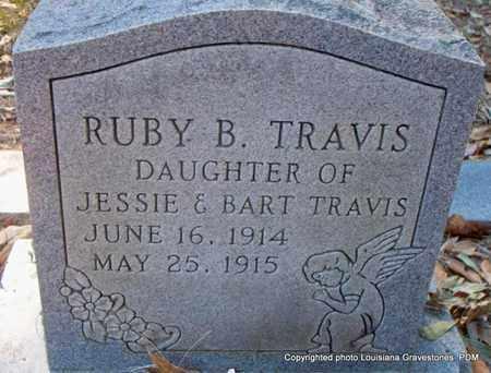 TRAVIS, RUBY B - St. Helena County, Louisiana | RUBY B TRAVIS - Louisiana Gravestone Photos