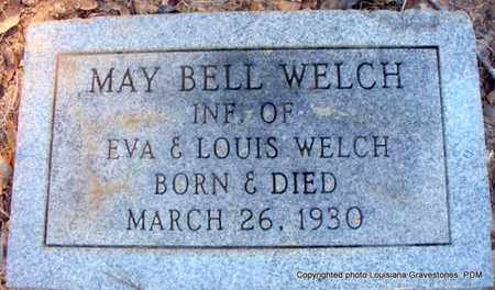 WELCH, MAY BELL - St. Helena County, Louisiana | MAY BELL WELCH - Louisiana Gravestone Photos