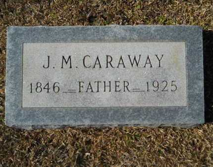 CARAWAY, J M - Union County, Louisiana | J M CARAWAY - Louisiana Gravestone Photos