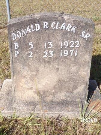 CLARK, DONALD R., SR - Union County, Louisiana | DONALD R., SR CLARK - Louisiana Gravestone Photos