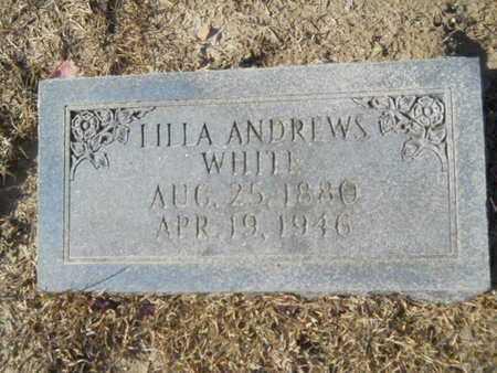 ANDREWS WHITE, LILLA - Union County, Louisiana | LILLA ANDREWS WHITE - Louisiana Gravestone Photos
