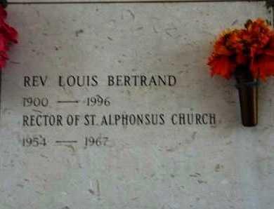 BERTRAND, LOUIS, REV - Vermilion County, Louisiana | LOUIS, REV BERTRAND - Louisiana Gravestone Photos