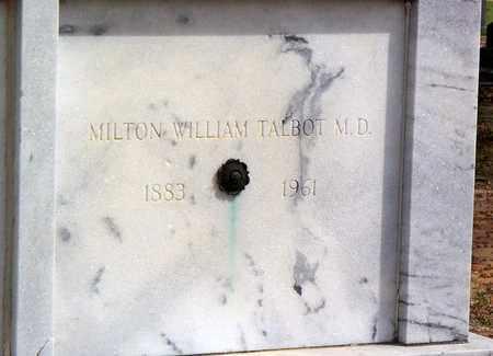 TALBOT, MILTON WILLIAM, M D (CLOSEUP) - Vernon County, Louisiana | MILTON WILLIAM, M D (CLOSEUP) TALBOT - Louisiana Gravestone Photos