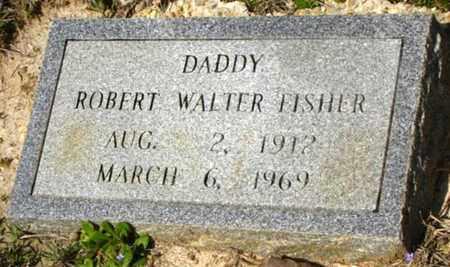 FISHER, ROBERT WALTER - Washington County, Louisiana | ROBERT WALTER FISHER - Louisiana Gravestone Photos