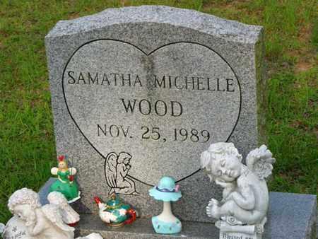 WOOD, SAMATHA MICHELLE - Washington County, Louisiana | SAMATHA MICHELLE WOOD - Louisiana Gravestone Photos