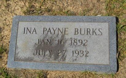 PAYNE BURKS, INA - Webster County, Louisiana   INA PAYNE BURKS - Louisiana Gravestone Photos