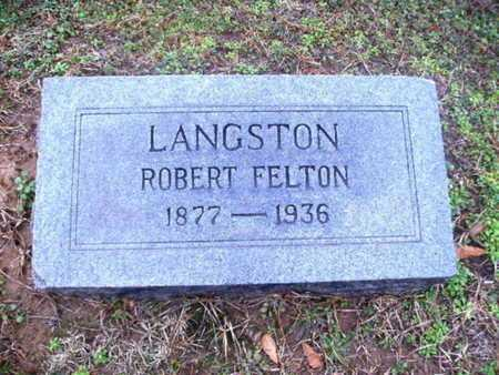 LANGSTON, ROBERT FELTON - Webster County, Louisiana | ROBERT FELTON LANGSTON - Louisiana Gravestone Photos