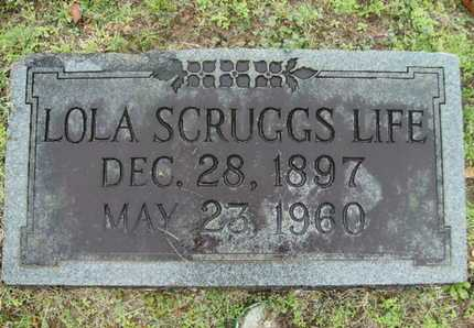SCRUGGS LIFE, LOLA - Webster County, Louisiana | LOLA SCRUGGS LIFE - Louisiana Gravestone Photos
