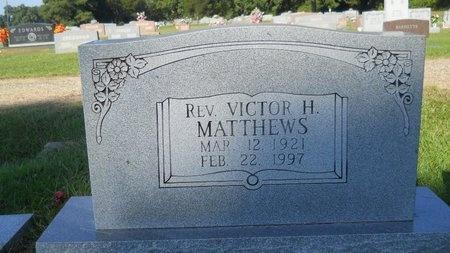 MATTHEWS, VICTOR H, REV - Webster County, Louisiana | VICTOR H, REV MATTHEWS - Louisiana Gravestone Photos