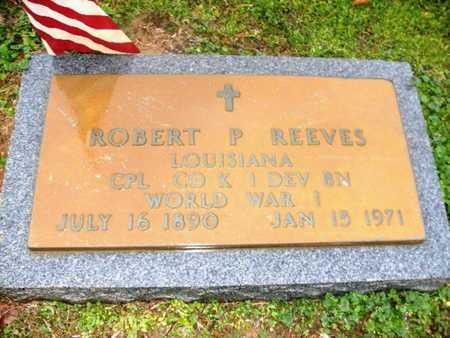 REEVES, ROBERT P (VETERAN WWI) - Webster County, Louisiana   ROBERT P (VETERAN WWI) REEVES - Louisiana Gravestone Photos