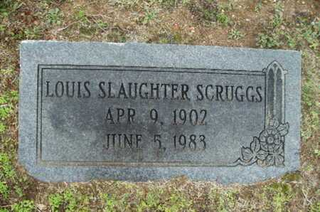 SCRUGGS, LOUIS SLAUGHTER - Webster County, Louisiana | LOUIS SLAUGHTER SCRUGGS - Louisiana Gravestone Photos