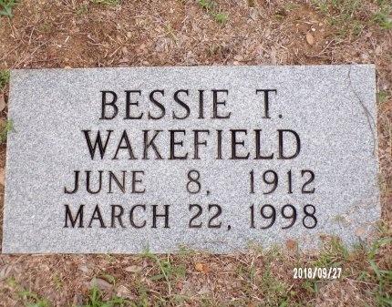 WAKEFIELD, BESSIE T - Webster County, Louisiana | BESSIE T WAKEFIELD - Louisiana Gravestone Photos