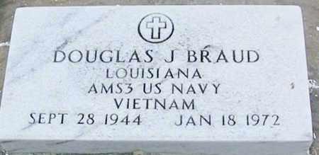 BRAUD, DOUGLAS J (VETERAN VIET) - West Baton Rouge County, Louisiana | DOUGLAS J (VETERAN VIET) BRAUD - Louisiana Gravestone Photos
