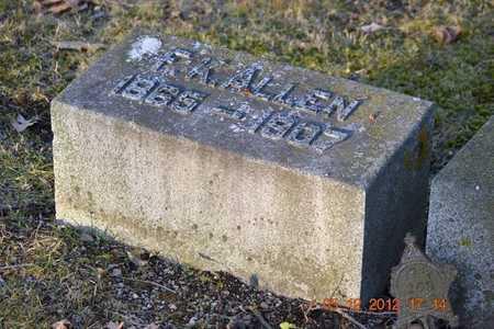 ALLEN, F.K. - Branch County, Michigan | F.K. ALLEN - Michigan Gravestone Photos