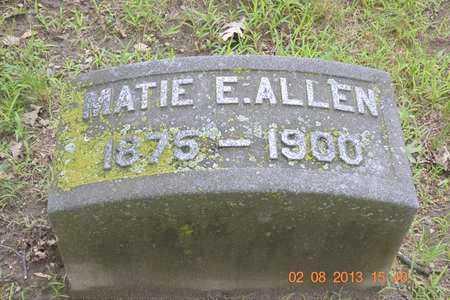 ALLEN, MATIE E. - Branch County, Michigan | MATIE E. ALLEN - Michigan Gravestone Photos