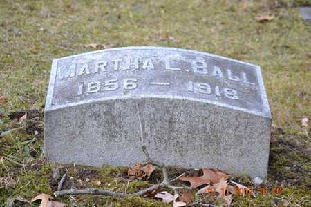 BALL, MARTHA L. - Branch County, Michigan | MARTHA L. BALL - Michigan Gravestone Photos
