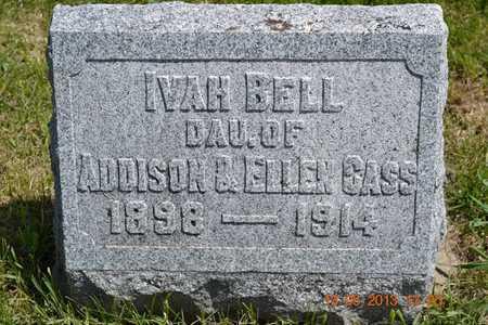 CASS, IVAH BELL - Branch County, Michigan | IVAH BELL CASS - Michigan Gravestone Photos