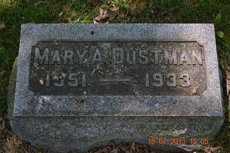 DUSTMAN, MARY A. - Branch County, Michigan | MARY A. DUSTMAN - Michigan Gravestone Photos