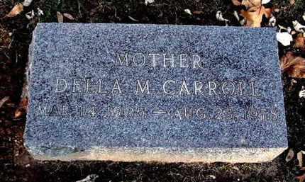 CARROLL, DELLA M - Calhoun County, Michigan | DELLA M CARROLL - Michigan Gravestone Photos