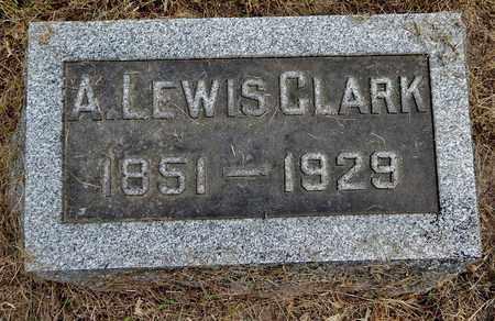 CLARK, ALEXANDER LEWIS - Calhoun County, Michigan | ALEXANDER LEWIS CLARK - Michigan Gravestone Photos