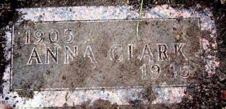 CLARK, ANNA - Calhoun County, Michigan | ANNA CLARK - Michigan Gravestone Photos