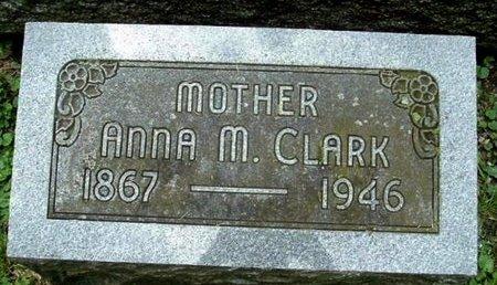 CLARK, ANNA M - Calhoun County, Michigan | ANNA M CLARK - Michigan Gravestone Photos