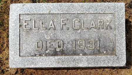 CLARK, ELLA F - Calhoun County, Michigan | ELLA F CLARK - Michigan Gravestone Photos