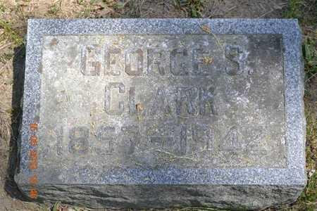 CLARK, GEORGE S. - Calhoun County, Michigan | GEORGE S. CLARK - Michigan Gravestone Photos