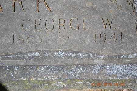 CLARK, GEORGE W. - Calhoun County, Michigan | GEORGE W. CLARK - Michigan Gravestone Photos
