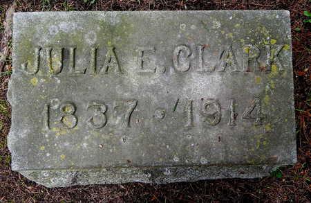 CLARK, JULIA E - Calhoun County, Michigan | JULIA E CLARK - Michigan Gravestone Photos