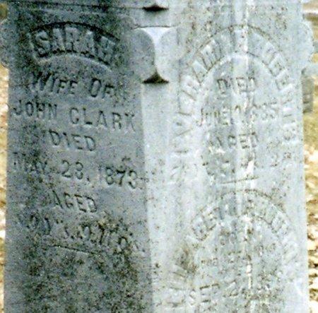 CLARK, SARAH - Calhoun County, Michigan | SARAH CLARK - Michigan Gravestone Photos