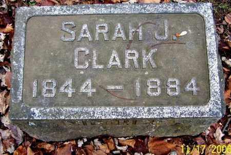 CLARK, SARAH J - Calhoun County, Michigan | SARAH J CLARK - Michigan Gravestone Photos