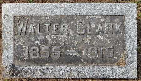 CLARK, WALTER - Calhoun County, Michigan | WALTER CLARK - Michigan Gravestone Photos