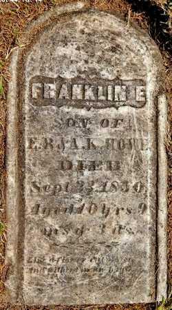 HOWE, FRANKLIN E - Calhoun County, Michigan | FRANKLIN E HOWE - Michigan Gravestone Photos