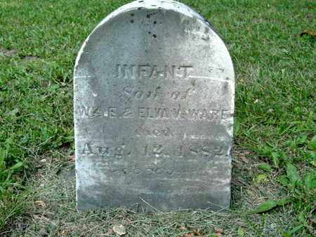WARE, INFANT SON OF WM & ELVIRA - Calhoun County, Michigan | INFANT SON OF WM & ELVIRA WARE - Michigan Gravestone Photos
