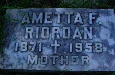RIORDAN, AMETTA F. - Chippewa County, Michigan | AMETTA F. RIORDAN - Michigan Gravestone Photos