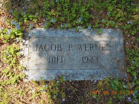 WERNER, JACOB P. - Marquette County, Michigan | JACOB P. WERNER - Michigan Gravestone Photos
