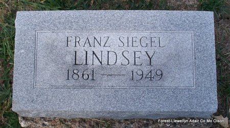 LINDSEY, FRANZ SIEGEL - Adair County, Missouri | FRANZ SIEGEL LINDSEY - Missouri Gravestone Photos