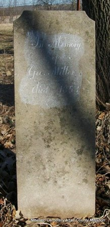 MILLER, GEORGE - Adair County, Missouri | GEORGE MILLER - Missouri Gravestone Photos