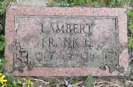 LAMBERT, FRANK - Barry County, Missouri | FRANK LAMBERT - Missouri Gravestone Photos