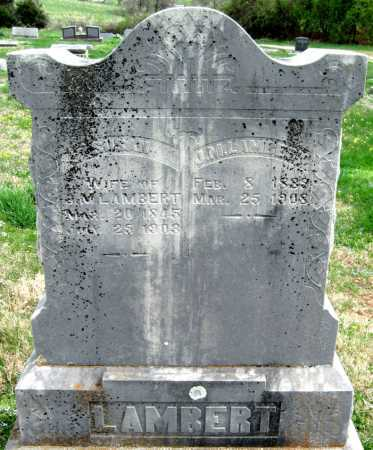 LAMBERT, J. M. - Barry County, Missouri | J. M. LAMBERT - Missouri Gravestone Photos