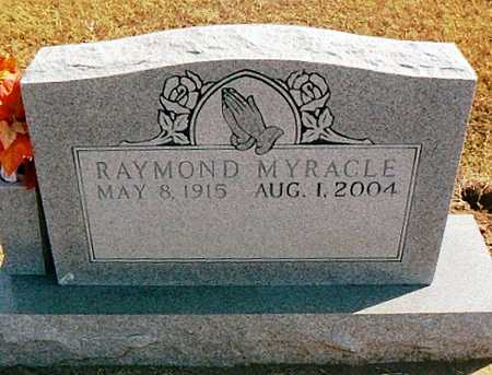 MYRACLE, RAYMOND - Dunklin County, Missouri | RAYMOND MYRACLE - Missouri Gravestone Photos