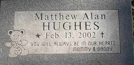 HUGHES, MATTHEW ALAN - Greene County, Missouri | MATTHEW ALAN HUGHES - Missouri Gravestone Photos