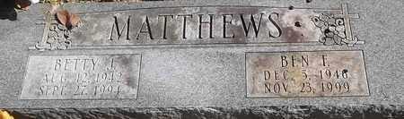 MATTHEWS, BEN F - Greene County, Missouri | BEN F MATTHEWS - Missouri Gravestone Photos