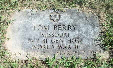 BERRY (VETERAN WWII), TOM - Howell County, Missouri | TOM BERRY (VETERAN WWII) - Missouri Gravestone Photos