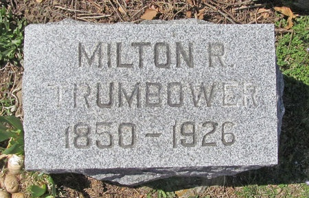 TRUMBOWER, MILTON RAUSCH DR - Lawrence County, Missouri | MILTON RAUSCH DR TRUMBOWER - Missouri Gravestone Photos
