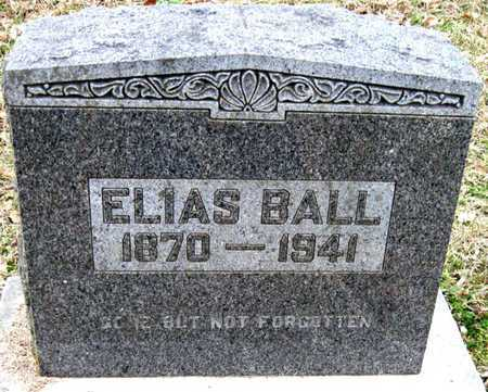 BALL, ELIAS - Newton County, Missouri | ELIAS BALL - Missouri Gravestone Photos