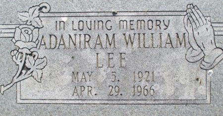 LEE, ADANIRAM WILLIAM - Pemiscot County, Missouri | ADANIRAM WILLIAM LEE - Missouri Gravestone Photos