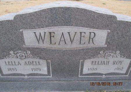 WEAVER, ELIJAH ROY - Pemiscot County, Missouri | ELIJAH ROY WEAVER - Missouri Gravestone Photos