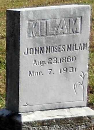 MILAM, JOHN MOSES - Pike County, Missouri | JOHN MOSES MILAM - Missouri Gravestone Photos